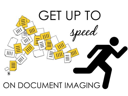 3 Ways to Get Up to Speed on Document Imaging Services for Your Business