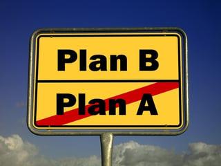 plan-b-sign.jpg